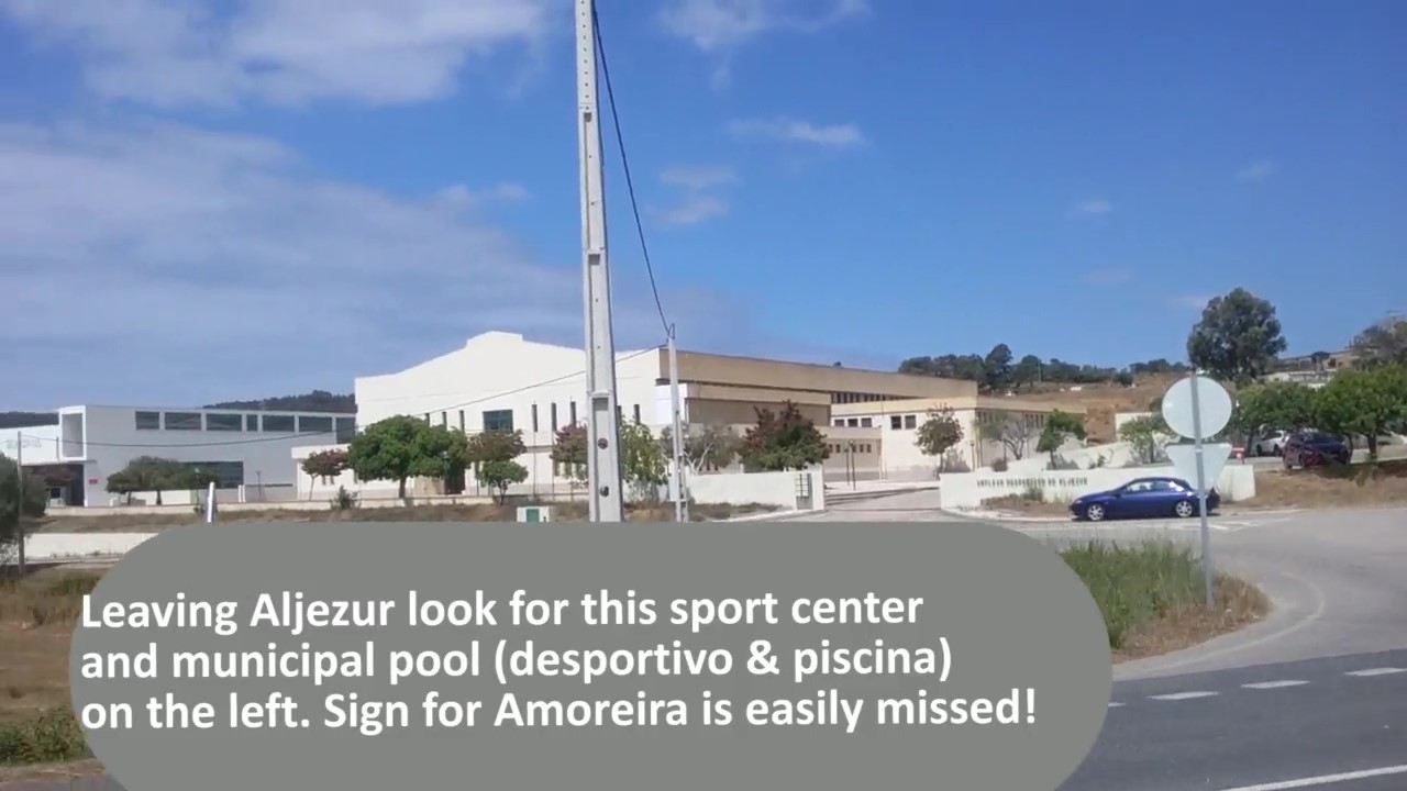 Sports complex at Aljezur a good landmark for the Praia da Amoreira junction